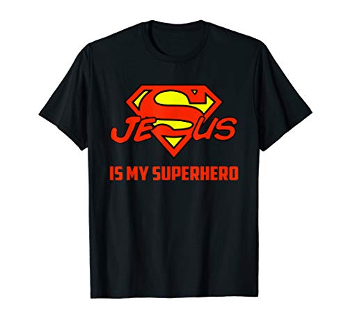 Jesus Is My Superhero Funny Christian Quote Saying T-Shirt -