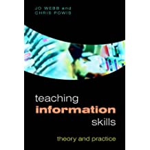 Teaching Information Skills: Theory And Practice
