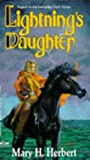 Lightning's Daughter, Mary H. Herbert, 1560760788