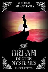 Dream Family (The Dream Doctor Series Book 4)