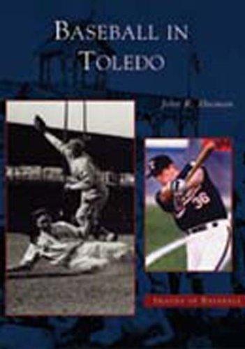Baseball in Toledo (OH) (Images of Baseball) by John R. Husman (2003-04-21)