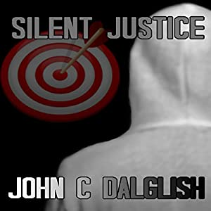 Silent Justice Audiobook