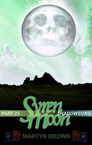 Syren Moon 23: Shadowsong