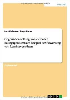 Book Gegenüberstellung von externen Ratingagenturen am Beispiel der Bewertung von Leasingverträgen