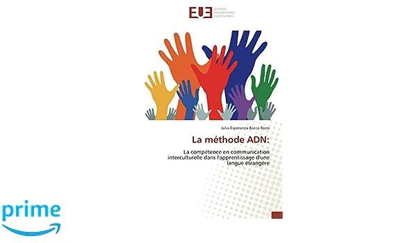 4f5d388f271 La méthode ADN   La compétence en communication interculturelle dans  l apprentissage d une langue étrangère (French Edition) (French) Paperback  – August 8