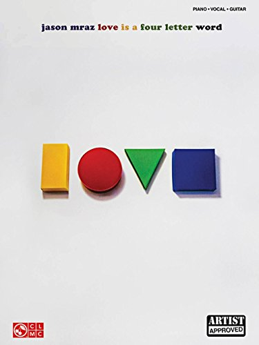 (Cherry Lane Jason Mraz - Love Is A Four Letter Word Piano/Vocal/Guitar Songbook)