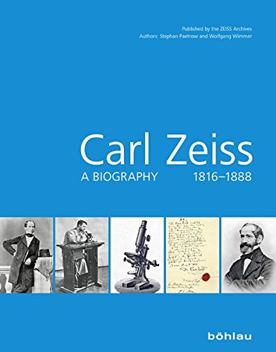 Price comparison product image Carl Zeiss: A Biography 1816-1888