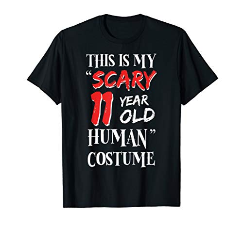 11 Year Old Halloween Costumes Boys (This Is My Scary 11 Year Old Human Costume Halloween Funny)