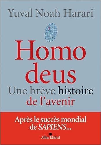 """Résultat de recherche d'images pour """"homo deus une brève histoire de l'avenir"""""""