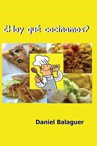 Hoy qu cocinamos? (Spanish Edition)
