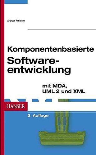 Komponentenbasierte Softwareentwicklung mit MDA, UML 2 und XML, 2. Auflage
