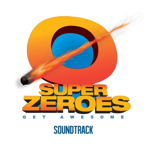 Super Zeroes (Original Motion ...