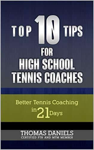 Top 10 Tips For Tennis Coaches por Thomas Daniels