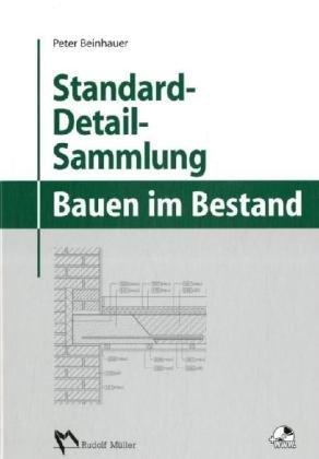 Standard-Detail-Sammlung für das Bauen im Bestand