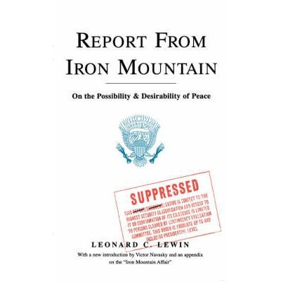 Report From Iron Mountain  On The Possibility   Desirability Of Peace  Paperback    Common