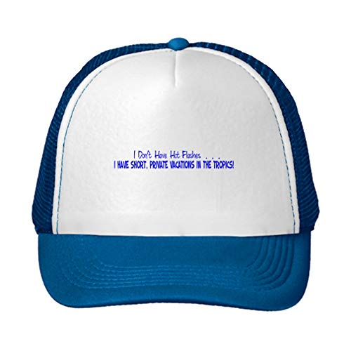 Trucker Hat Dont Have Hot Flashes Have Short Private Vacations Polyester Baseball Mesh Cap Snaps Blue/Royal Blue One Size