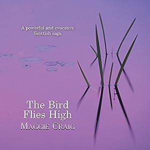 The Bird Flies High Audiobook