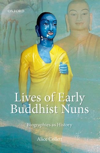 Download Lives of Early Buddhist Nuns: Biographies as History pdf