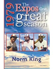 1979: The Expos First, Great Season