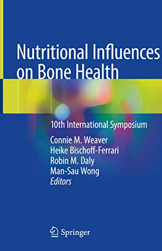 Nutritional Influences on Bone Health: 10th International Symposium