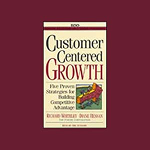 Customer-Centered Growth Audiobook