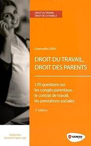 """Afficher """"Droit du travail, droit des parents"""""""