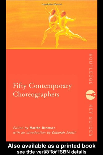 Fifty Contemporary Choreographers (Routledge Key Guides) by Routledge