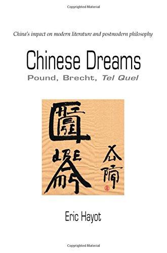 Chinese Dreams: Pound, Brecht, Tel Quel pdf