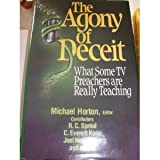 img - for The Agony of Deceit: What Some TV Preachers are Really Teaching book / textbook / text book