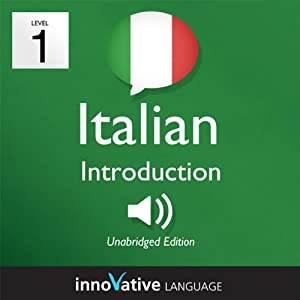 Learn Italian with Innovative Language's Proven Language System - Level 1: Introduction to Italian Hörbuch