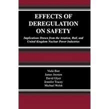 Effects of Deregulation on Safety: Implications Drawn from the Aviation, Rail, and United Kingdom Nuclear Power Industries