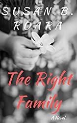 The Right Family: The Right Family Series Book One