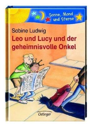 Leo und Lucy. Der geheimnisvolle Onkel