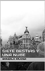 Siete bestias y una nube (Spanish Edition)