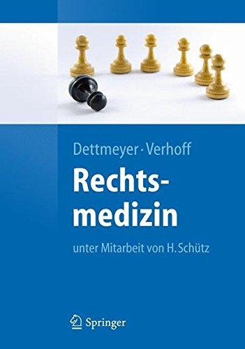 Rechtsmedizin (Springer-Lehrbuch)