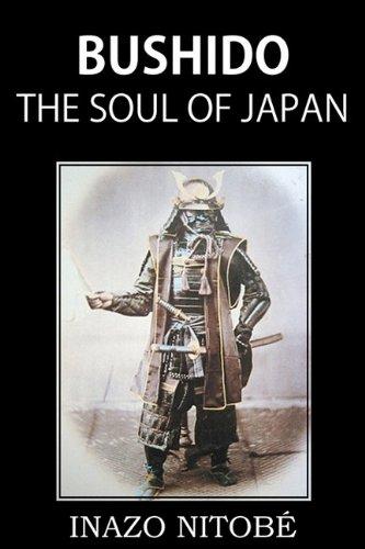 Bushido; the Soul of Japan