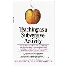 Teaching as a Subversive Activity (Paperback) - Common