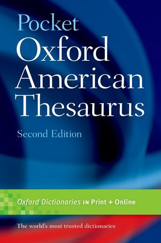 Pocket Oxford American Thesaurus, 2e (American Thesaurus Pocket)