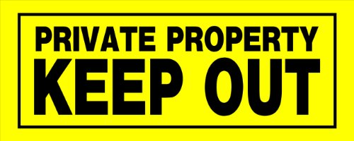 Hillman 841804 Private Property Keep Out Sign, Yellow and Black Heavy Duty Plastic, 6x15 Inches 1-Sign -