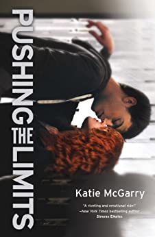 Pushing the Limits: An Award-winning novel by [McGarry, Katie]