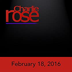 Charlie Rose: John Dickerson, Jennifer Jason Leigh, and Richard Engel, February 18, 2016