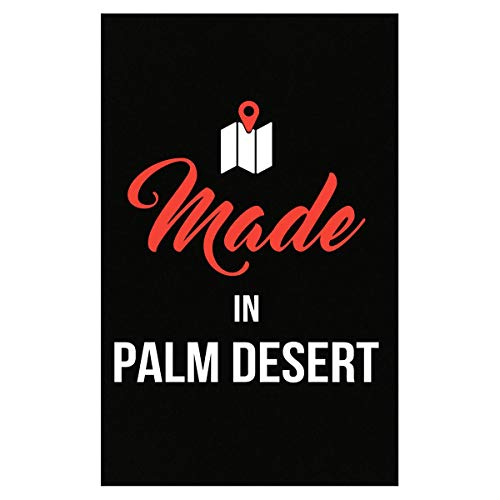 Inked Creatively Made in Palm Desert City Funny Gift - Poster ()