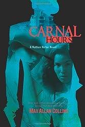 Carnal Hours (Nathan Heller Novels)