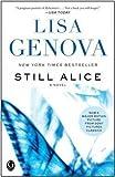 Lisa Genova: Still Alice (Paperback); 2009 Edition