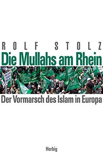 die-mullahs-am-rhein-der-vormarsch-des-islam-in-europa
