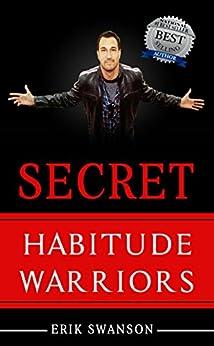 Secret Habitude Warriors by [Swanson, Erik]