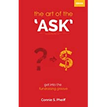 The Art of the Ask...Get into the fundraising groove