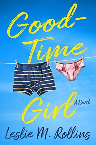 Good-Time Girl: A Novel