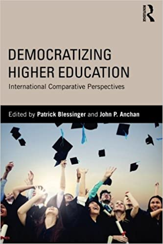 Democratizing Higher Education: International Comparative Perspectives