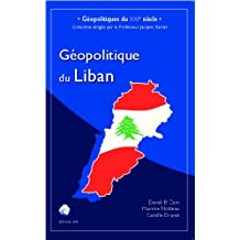 Géopolitique du Liban (French Edition)